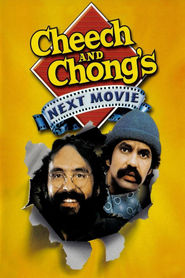 Cheech and Chong's Next Movie is the best movie in Cheech Marin filmography.
