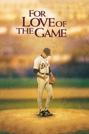 For Love of the Game - movie with Brian Cox.