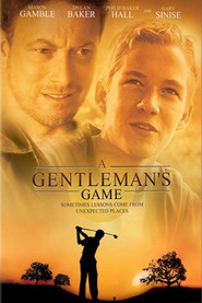 A Gentleman's Game - movie with Dylan Baker.