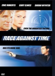 Race Against Time - movie with Eric Roberts.