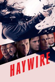 Haywire is the best movie in Michael Fassbender filmography.