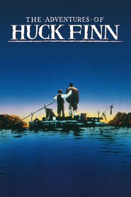 The Adventures Of Huck Finn - movie with Elijah Wood.