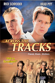 Across the Tracks - movie with Rick Schroder.