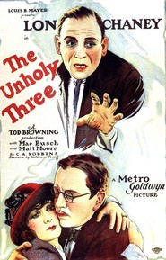 The Unholy Three is the best movie in Mae Busch filmography.