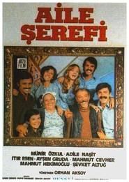 Aile serefi is the best movie in Munir Ozkul filmography.