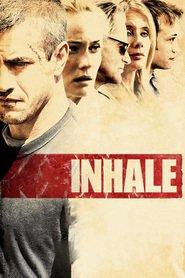 Film Inhale.