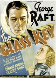 The Glass Key - movie with Ray Milland.