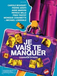 Je vais te manquer - movie with Melanie Thierry.
