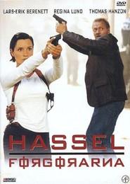 Hassel - Forgorarna is the best movie in Regina Lund filmography.