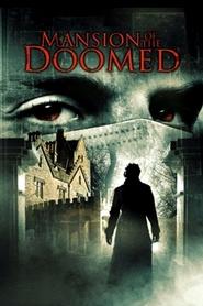 Film Mansion of the Doomed.