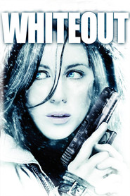 Whiteout - movie with Kate Beckinsale.