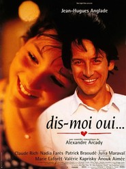Dis-moi oui... is the best movie in Nadia Fares filmography.
