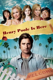 Henry Poole Is Here - movie with Radha Mitchell.