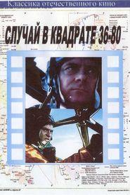 Sluchay v kvadrate 36-80 is the best movie in Mihai Volontir filmography.