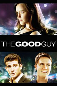 The Good Guy is the best movie in Bryan Greenberg filmography.