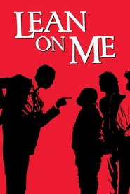 Lean on Me - movie with Ethan Phillips.