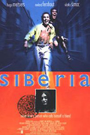 Siberia is the best movie in Hugo Metsers filmography.