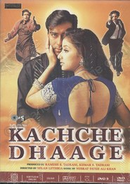 Kachche Dhaage is the best movie in Annu Kapoor filmography.