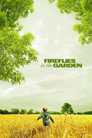 Fireflies in the Garden is the best movie in Julia Roberts filmography.