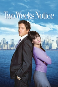 Two Weeks Notice is the best movie in Hugh Grant filmography.