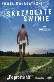 Skrzydlate swinie is the best movie in Pawel Malaszynski filmography.
