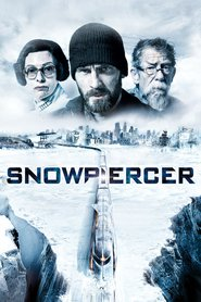 Snowpiercer - movie with Chris Evans.