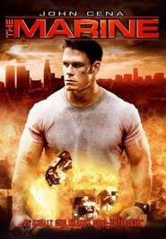 The Marine - movie with John Cena.