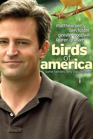 Birds of America - movie with Ben Foster.