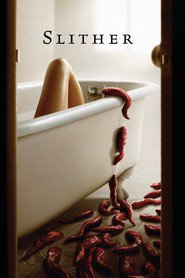 Slither is the best movie in Nathan Fillion filmography.