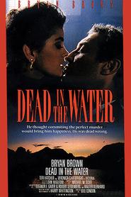 Film Dead in the Water.