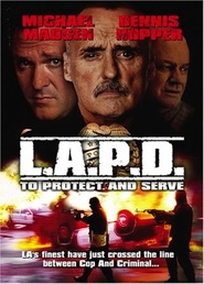 L.A.P.D.: To Protect and to Serve - movie with Marc Singer.
