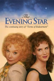 The Evening Star - movie with Bill Paxton.