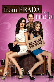 From Prada to Nada is the best movie in Camilla Belle filmography.