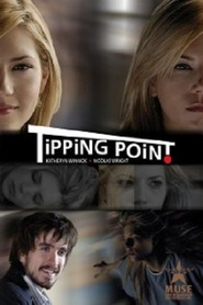 Tipping Point - movie with Katheryn Winnick.