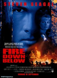 Fire Down Below - movie with Steven Seagal.