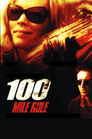 100 Mile Rule - movie with Michael McKean.