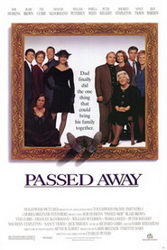Passed Away is the best movie in William Petersen filmography.