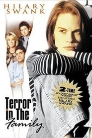 Terror in the Family - movie with Hilary Swank.
