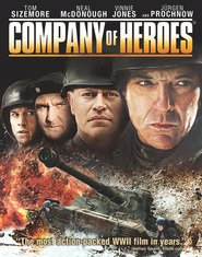 Company of Heroes - movie with Neal McDonough.