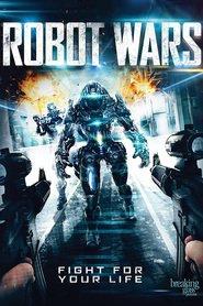 Robot Wars is the best movie in Faye Kingslee filmography.