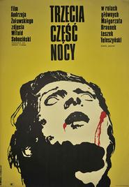 Trzecia czesc nocy is the best movie in Alicja Jachiewicz filmography.