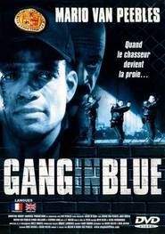 Gang in Blue - movie with Josh Brolin.