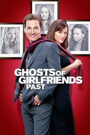 Ghosts of Girlfriends Past - movie with Matthew McConaughey.