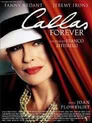 Callas Forever - movie with Jeremy Irons.