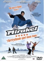 Mirakel - movie with Thomas Bo Larsen.