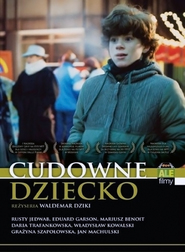 Cudowne dziecko is the best movie in Wladyslaw Kowalski filmography.