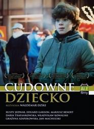 Cudowne dziecko is the best movie in Jan Machulski filmography.