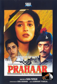 Prahaar: The Final Attack is the best movie in Nana Patekar filmography.