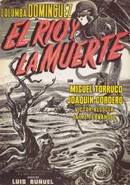 El rio y la muerte is the best movie in Carlos Martinez Baena filmography.