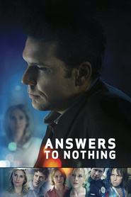 Answers to Nothing is the best movie in Barbara Hershey filmography.